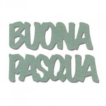 Fustella Bigz Buona Pasqua SIZZIX 662147